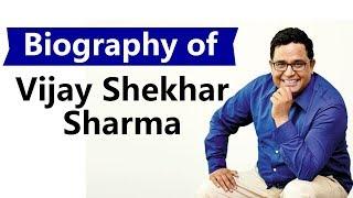 Download lagu Biography of Vijay Shekhar Sharma Founder of PaytmIndia s youngest billionaire in 2017 MP3