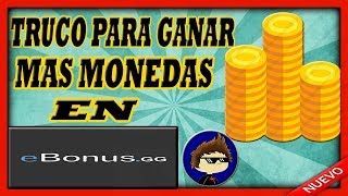 TRUCO PARA TENER MAS RAPIDO MONEDAS EN Ebonus.gg (FUNCIONA)-Guillermo55