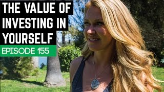 The Value Of Investing In yourself W/ Marci Lock - 155