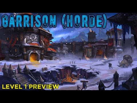 Horde garrison level 1 frostfire ridge youtube horde garrison level 1 frostfire ridge malvernweather Image collections