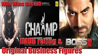Boss 2 Vs Chaamp | Box Office Collections | IMDB ratings | Soham