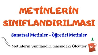 METİNLERİN SINIFLANDIRILMASI, Sanatsal - Öğretici Metin Türleri