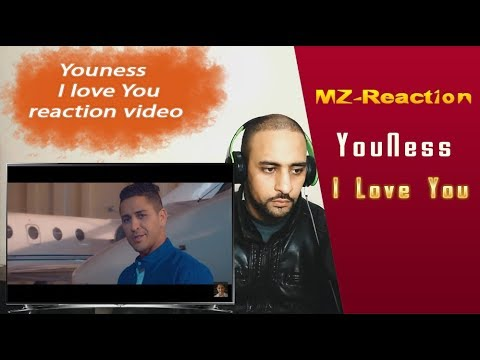 YouNess - I Love You | reaction video | 2018 | يونس