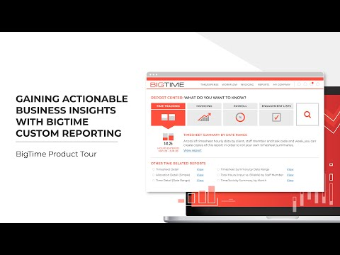Gaining Valuable Business Insights with BigTime's Custom Reporting