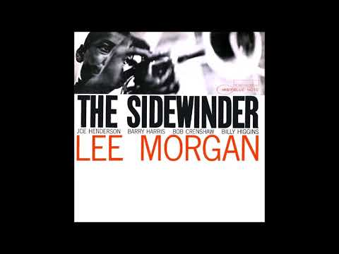 The Sidewinder - Lee Morgan - (Full Album)