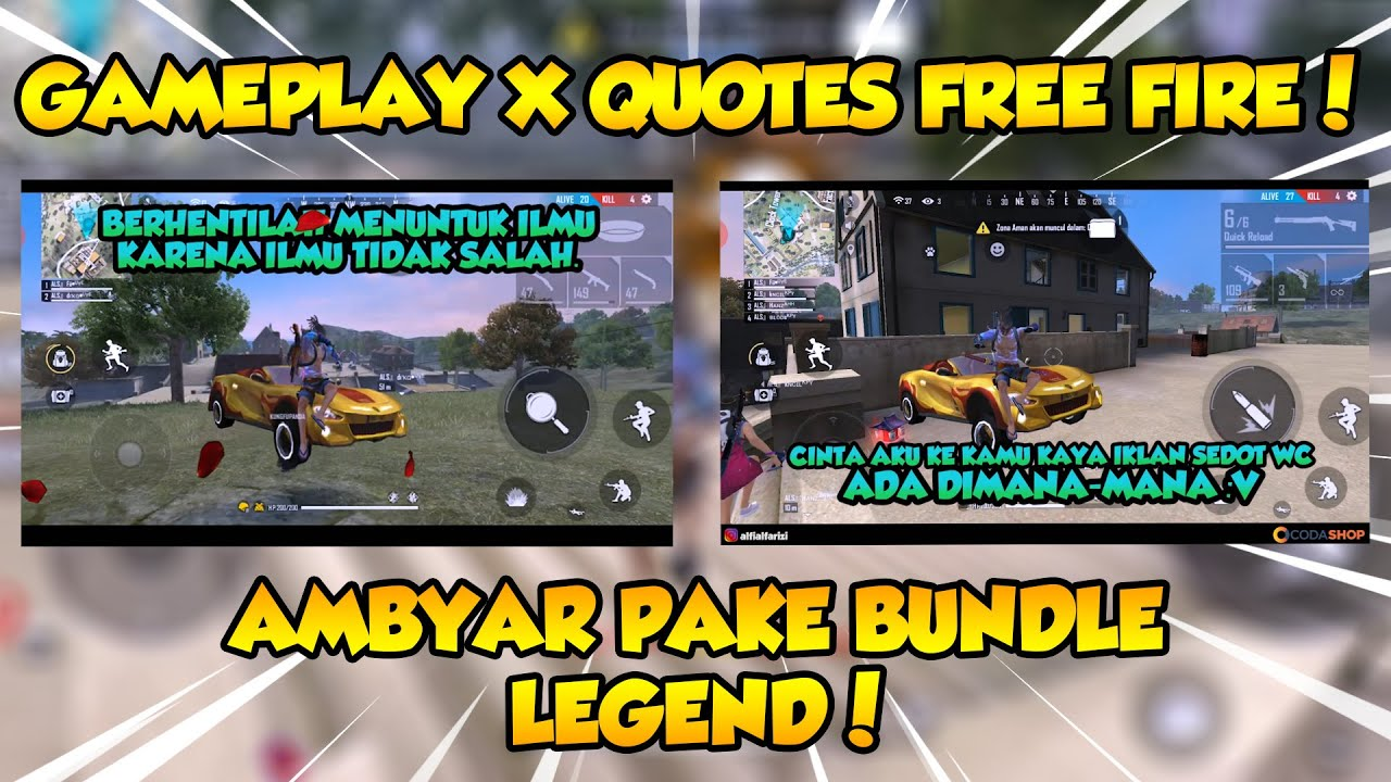 Gameplay X Quotes Free Fire Ambyar Pake Bundle Legend Youtube