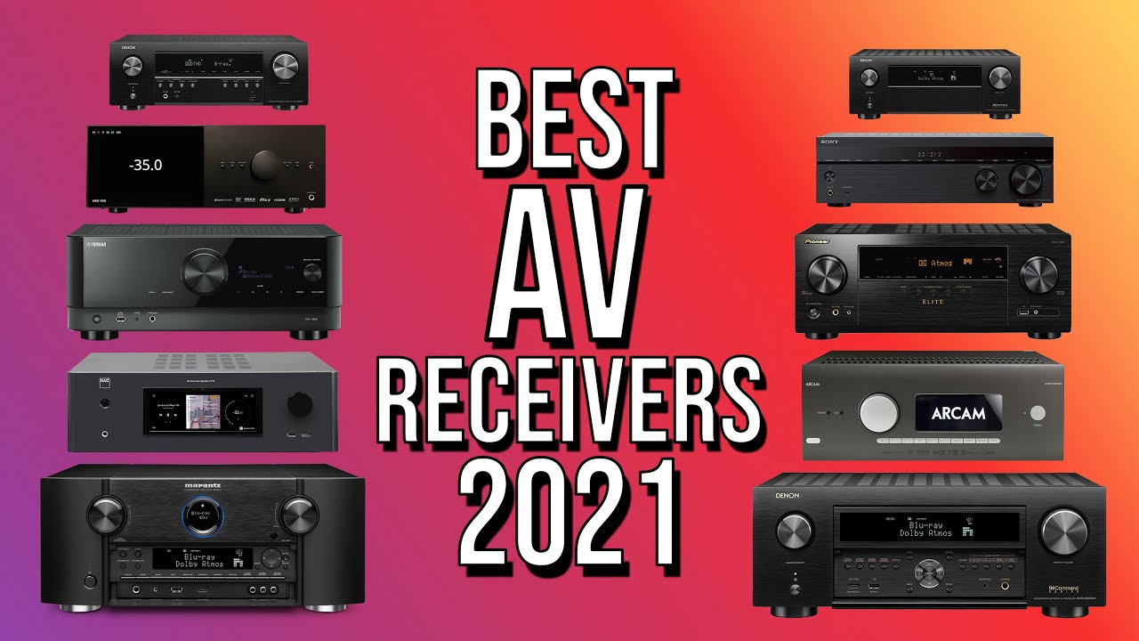 Top 10 Best AV Receivers 2021