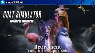 """Goat Simulator - Retirement (Trophy & Achievement Guide) rus199410 [PS4/Xbox One] DLC #3 """"Payday"""""""
