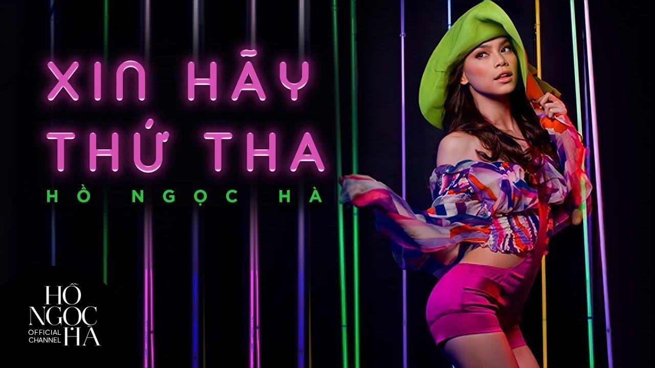 Xin Hãy Thứ Tha - Hồ Ngọc Hà ft. Suboi (Official Music Video) - YouTube
