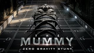 The Mummy - Zero Gravity Stunt in 360