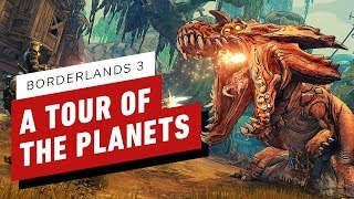 A Tour of Borderlands 3's New Planets