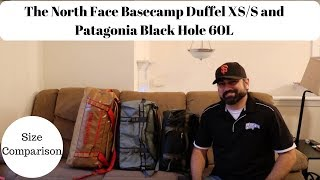 Size Comparison: North Face Base Camp Duffel XS/S and Patagonia Black Hole 60 L