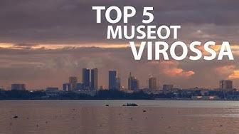 Top 5 museot Virossa