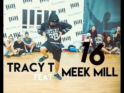 Toha Andreev || Tracy T & Meek Mill - 16 || Lil'Fam Day #17