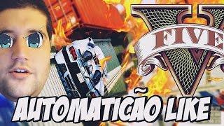GTA V - AUTOMATICO LIKÃO, GTA SEMPRE ME FODE