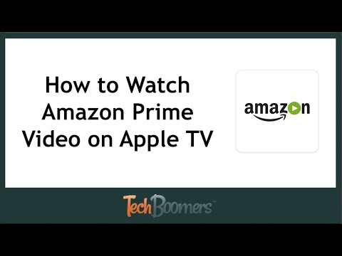 How to Watch Amazon Prime Video on Apple TV