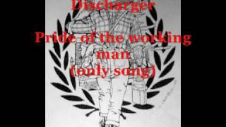 discharger - pride of the working man