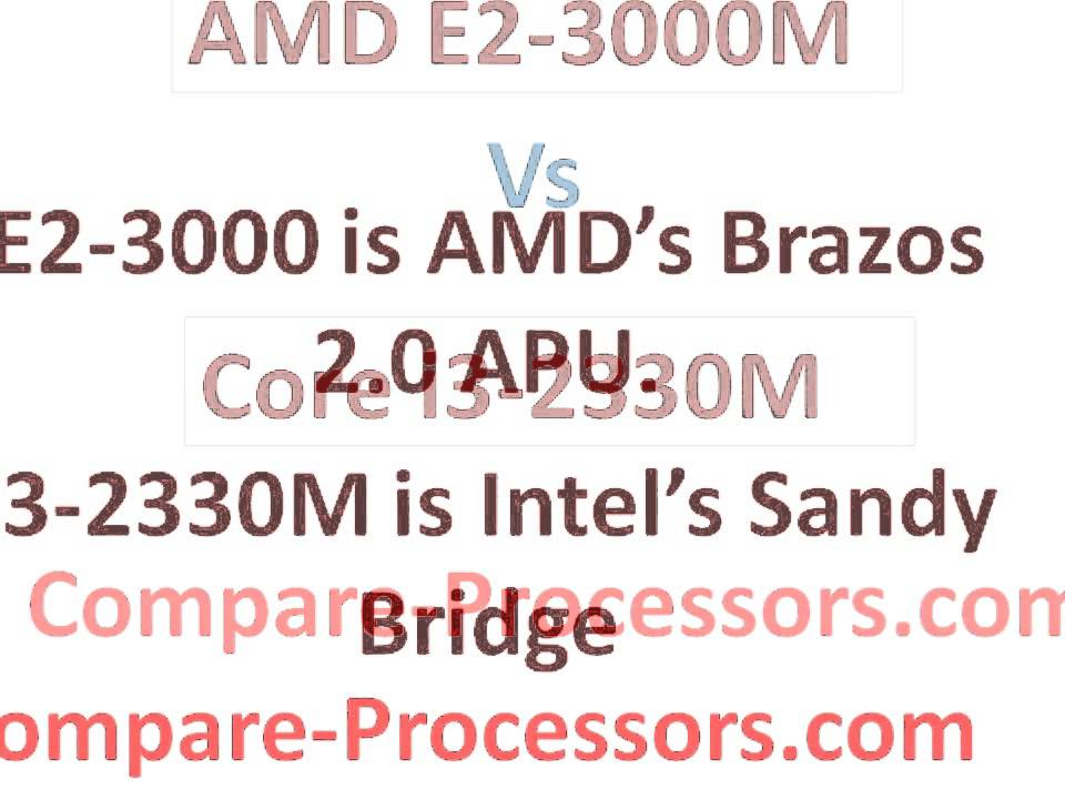 AMD E2-3000M Vs Core i3-2330M