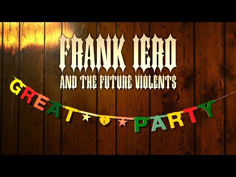 """Frank Iero And The Future Violents - """"Great Party"""" (Video)"""