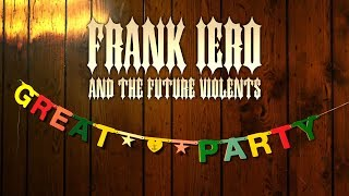 Frank Iero And The Future Violents - Great Party [Official Music Video] YouTube Videos
