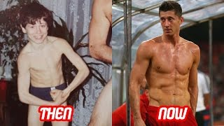 Robert lewandowski transformation then and now (face & body) | 2017 new