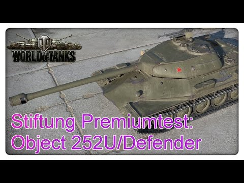 Stiftung Premiumtest: Object 252U/Defender [World of Tanks - Gameplay - Deutsch]