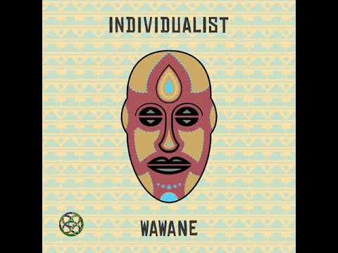 individualist: WaWaNe (Tahir Jones Dub Mix)
