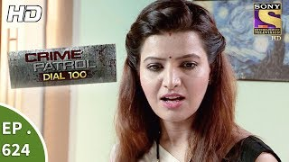 Download Video Crime Patrol Dial 100 - क्राइम पेट्रोल - Secret Identity Part 1 - Ep 624 - 5th October, 2017 MP3 3GP MP4