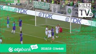 Szombathelyi Haladás - Újpest FC | 2-2 (1-2) | OTP Bank Liga | 2. forduló | 2018/2019