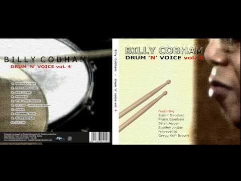 BILLY COBHAM - DRUM' N VOICE vol. 4 (Full Album)  -  Nicolosi productions