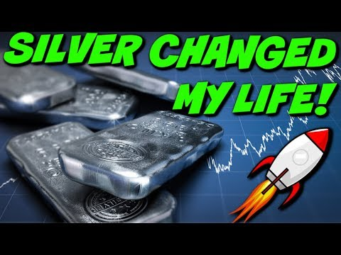BUYING SILVER CHANGED MY LIFE!