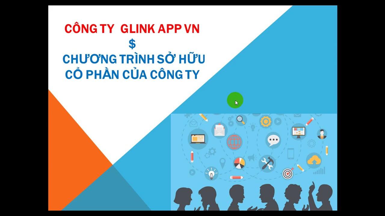 Thuyết Trình GLINK APPS JSC - OPP ngày 9/9/2019