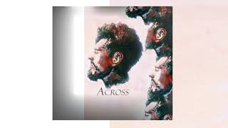 Across - Минуты ( Русская музыка 2018)