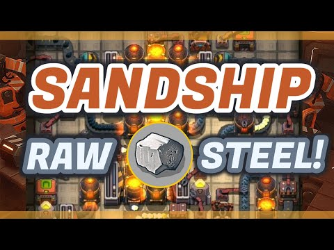Sandship Crafting Factory: Efficient RAW STEEL Micro-factory Build! [HD]