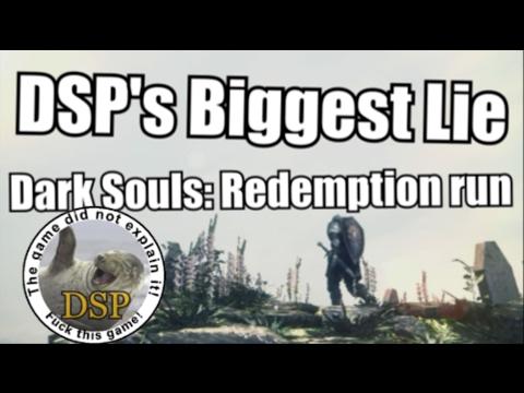 DSP's Biggest Lie: TIHYDP Dark Souls Redemption run