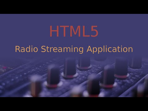Making an HTML5 Radio Web Application
