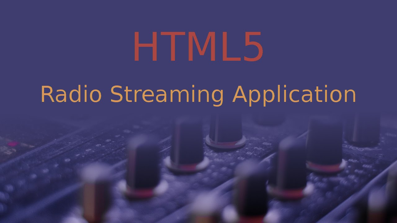 Making an html5 radio web application youtube for Radio parlamento streaming