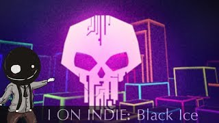 I on Indie - Black Ice [PC]