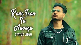 Kade ta tu avega ( Status Video ) Mr Sidhu Production