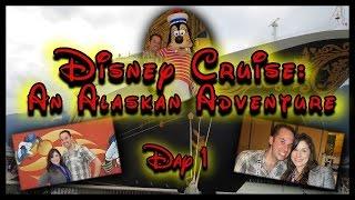 Disney Wonder Alaska Cruise Vacation: Day 1- Embarkation Day
