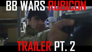 BB Wars Operation Rubicon Teaser Short Part 2 - Airsoft GI Shorts