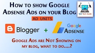 how to show adsense ads on blog | ads not showing on blogger - Fixed