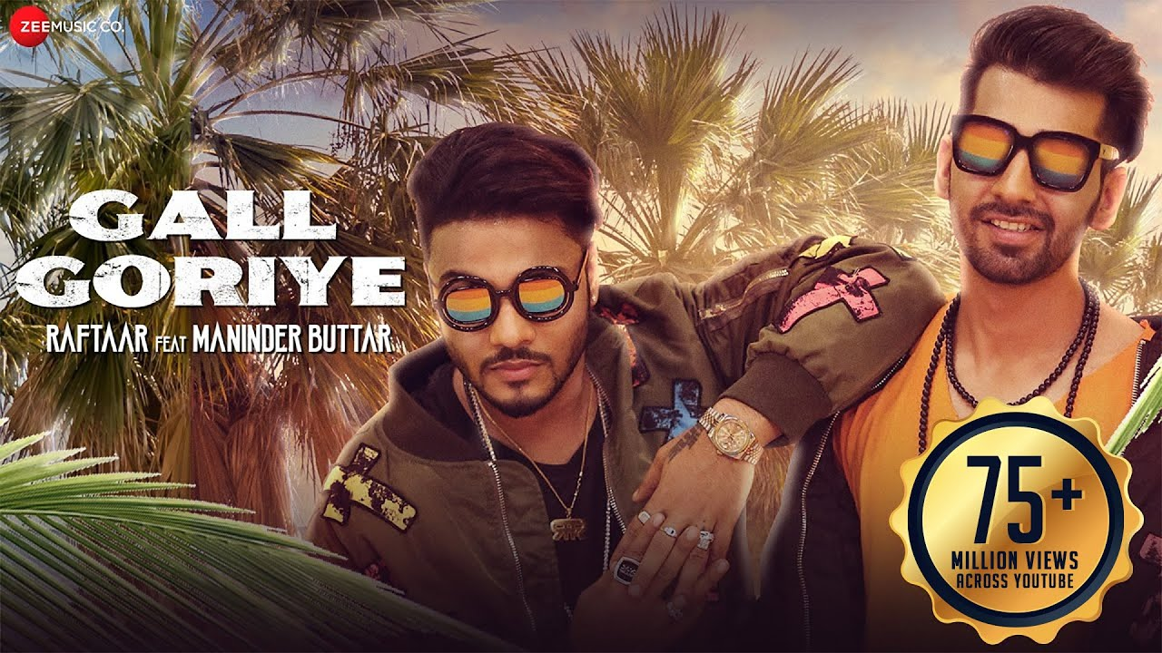 Download Raftaar x Maninder Buttar - Gall Goriye  | Official Music Video | Jaani