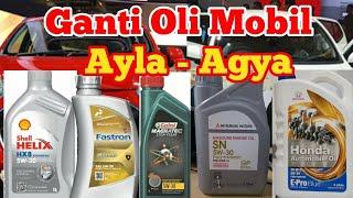 Cara Mengganti Oli Mesin Mobil Ayla Agya tanpa ganti Filter oli