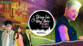 CHÚNG TA DỪNG LẠI Ở ĐÂY THÔI REMIX - HOA VINH | NHẠC TIKTOK GÂY NGHIỆN 2019 | THEANH28 MEDIA