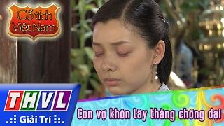 THVL | Cổ tích Việt Nam: Con vợ khôn lấy thằng chồng dại (Phần đầu) thumbnail