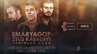 Yagop feat. Emar Hoca & Zeus Kabadayı - Yarınlar Uzak