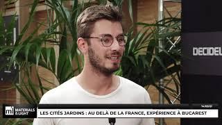 Materials & Light 2021 - Les cités jardins : au delà de la France, expérience à Bucarest