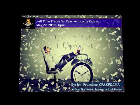 Full Time Trader vs Passive Income Earner