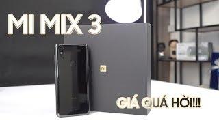 Xiaomi Mi Mix 3 thực sự là 1 món hời!
